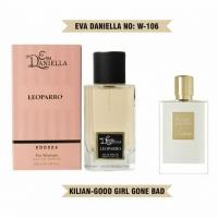 EVA DANIELLA W-106 LEOPARRO (KILIAN GOOD GIRL GONE BAD), женская парфюмерная вода 100 мл