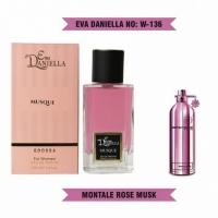 EVA DANIELLA W-136 MUSQUE (MONTALE ROSES MUSK), женская парфюмерная вода 100 мл