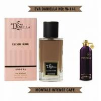 EVA DANIELLA W-144 ELIXIR NOIR (MONTALE INTENSE CAFE), парфюмерная вода унисекс 100 мл