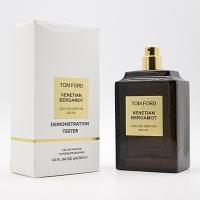 TOM FORD VENETIAN BERGAMOT, тестер парфюмерной воды унисекс 100 мл